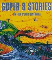 Super 8 Stories