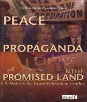 Mír, propaganda a Země zaslíbená