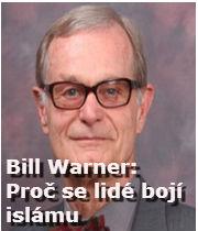 Dr. Bill Warner: Proč se lidé bojí islámu
