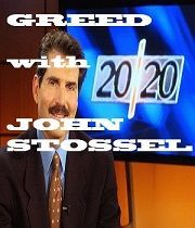 John Stossel: Chamtivost