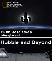Hubbleův teleskop: Úžasný vesmír