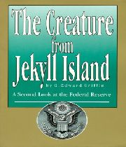 G.Edward Griffin: Nestvůra z ostrova Jekyll
