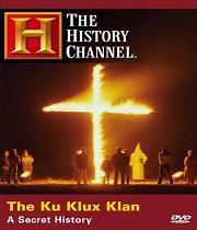 Ku Klux Klan: Tajná historie
