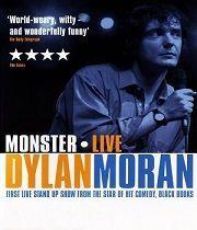 Dylan Moran: Monstrum