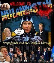 Vítejte v Nulandistánu: Propaganda a krize na Ukrajině