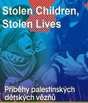 Ukradené děti, ukradené životy