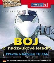 Boj o nadzvukové letadlo: Pravda o letounu TU-144